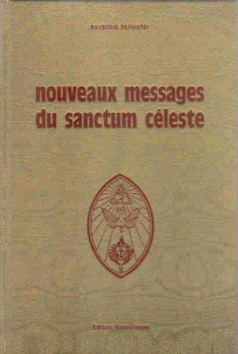 Nouveaux messages du sanctum céleste