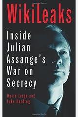 WikiLeaks: Inside Julian Assange's War on Secrecy Paperback