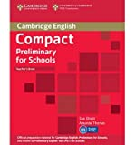 [(Compact Preliminary for Schools Teacher's Book)] [ By (author) Sue Elliott, By (author) Amanda Thomas ] [October, 2013]