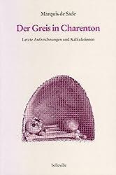 Der Greis in Charenton: Letzte Aufzeichnungen und Kalkulationen (Splitter)