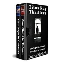 Titus Ray Thrillers: Books 1 & 2: (A Titus Ray Thriller Box Set) (English Edition)
