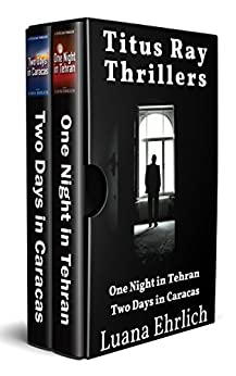Book cover image for Titus Ray Thrillers: Books 1 & 2: (A Titus Ray Thriller Box Set)
