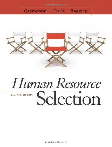 Human Resource Selection by Robert Gatewood (2010-10-11)