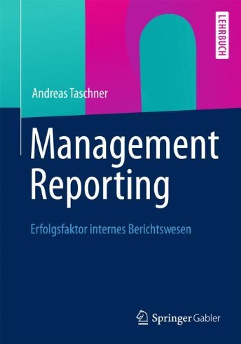 Management Reporting: Erfolgsfaktor internes Berichtswesen