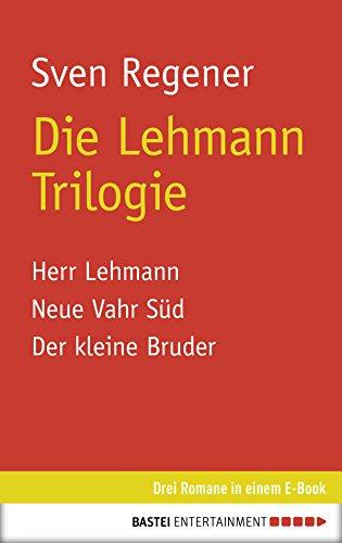Die Lehmann Trilogie: 3 Romane in einem E-Book
