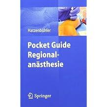 Pocket Guide Regionalanästhesie