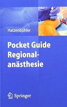 Pocket Guide Regionalanästhesie von [Hatzenbühler, Michael]