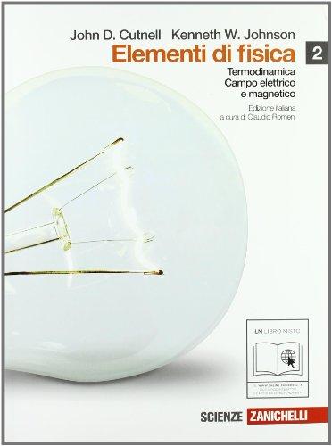 Elementi di fisica. Per le Scuole superiori. Con espansione online: 2