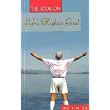 Book on Life's Highest Goal by Bo Yin Ra (2012-12-01)