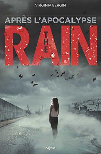 The rain, Tome 02: Après l'apocalypse