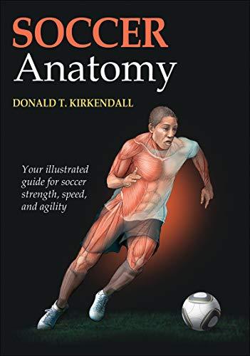 Soccer Anatomy por Donald Kirkendall