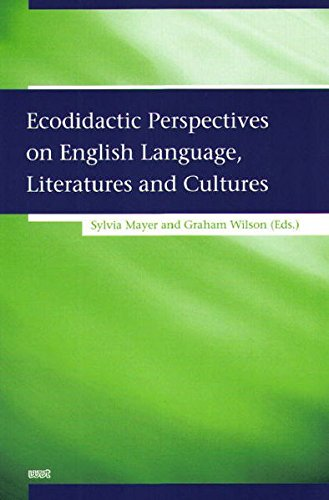 Ecodidactic Perspectives on English Language, Literatures and Cultures