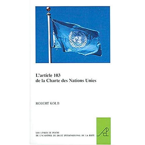 L'article 103 De La Charte Des Nations Unies