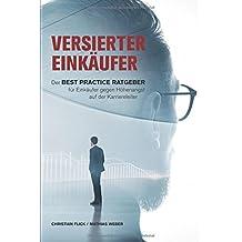 Versierter Einkäufer: Der Best Practice Ratgeber für Einkäufer gegen Höhenangst auf der Karriereleiter