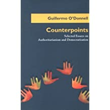 Counterpoints: Selected Essays on Authoritarianism and Democratization (Helen Kellogg Institute for International Studies (Hardcover)) (2003-09-16)