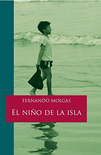 El niño de la isla eBook: Molgas, Fernando: Amazon.es: Tienda Kindle