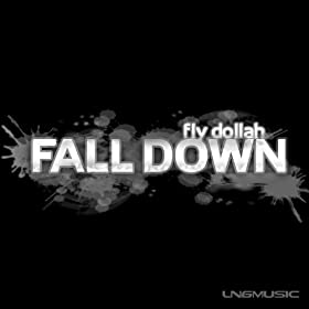 Fly Dollah-Fall Down