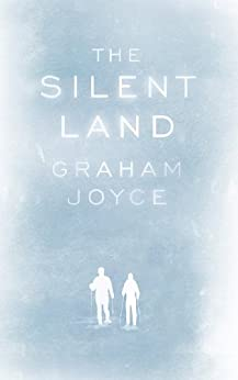The Silent Land by [Joyce, Graham]