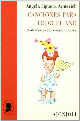 Canciones para todo el año (Ajonjolí) por Ángela Figuera Aymerich