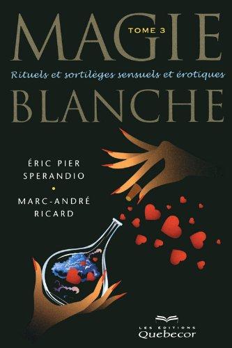 magie-blanche-tome-3-3e-edition