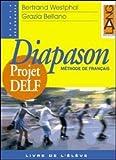 Diapason Projet DELF. Fichier. Per le Scuole superiori: 2