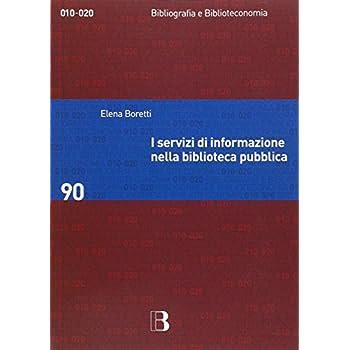 I Servizi Di Informazione Nella Biblioteca Pubblica