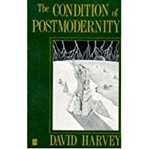 [( The Condition of Postmodernity: An Enquiry into the Origins of Cultural Change )] [by: David Harvey] [Apr-1992]