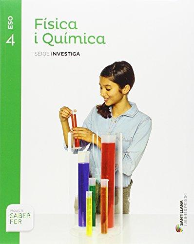 FISICA I QUIMICA SERIE INVESTIGA 4 ESO SABER FER