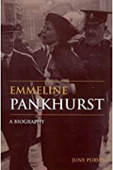 Emmeline Pankhurst: A Biography (Women's and Gender History) by June Purvis (2002-08-23) Hardcover