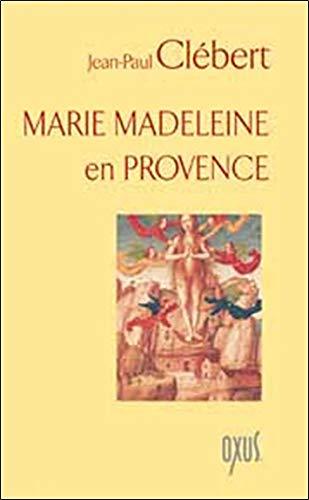 Marie Madeleine en provence