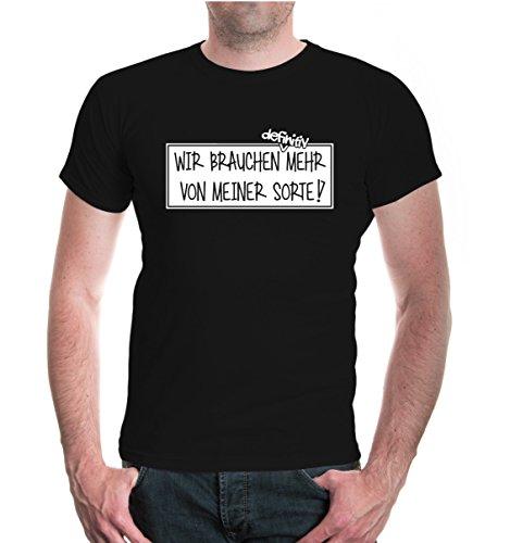 buXsbaum® T-Shirt Wir brauchen definitiv mehr von meiner Sorte Black-White