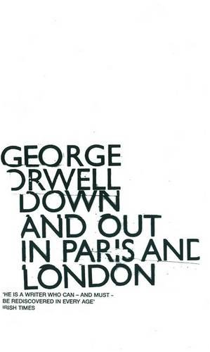 Down and Out in Paris and London (Essential Penguin 2)