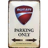 Targa in metallo 30x20cm Ducati Parking Only Deko7