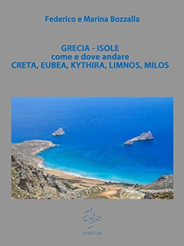 grecia-isole-di-creta-eubea-kythira-limnos-milos