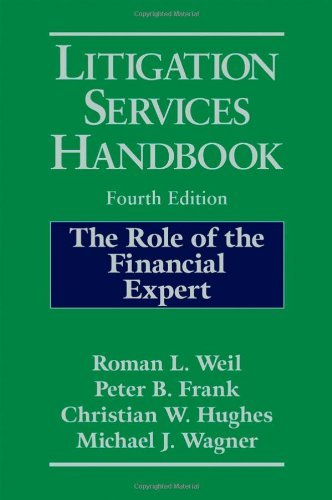 Litigation Services Handbook: The Role of the Financial Expert by Roman L. Weil (2007-02-09)
