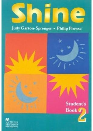 [(Shine 2: Students' Book)] [By (author) P. Prowse ] published on (June, 1999)