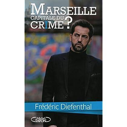 Marseille, capitale du crime ?