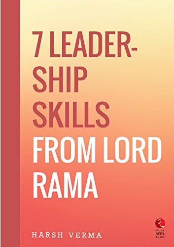7 Leadership Skills from Lord Rama (Rupa Quick Reads)