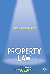 Great Debates in Property Law (Palgrave Macmillan Great Debates in Law)
