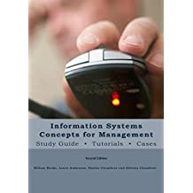 Information Systems Concepts for Management: Study Guide    Tutorials    Cases (English Edition)