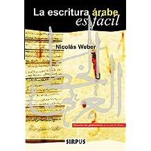 Escritura Arabe Es Facil,La (EL PUENTE)
