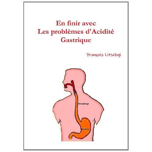 En finir avec les problèmes d'Acidité Gastrique