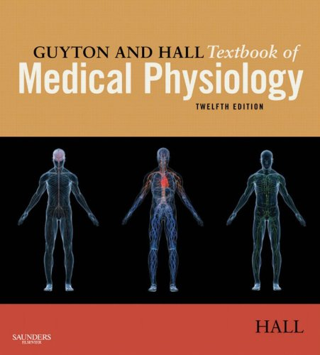 Guyton and Hall Textbook of Medical Physiology E-Book (Guyton Physiology) (English Edition)