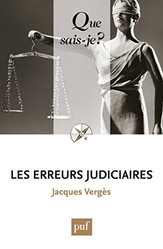 Les erreurs judiciaires: « Que sais-je ? » n° 3656