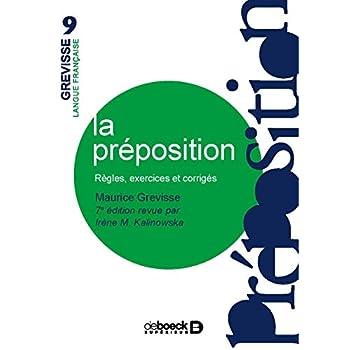 La préposition : Règles, exercices, corrigés