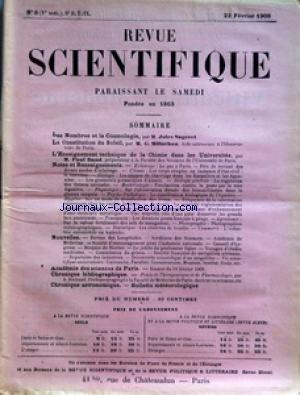 REVUE SCIENTIFIQUE du 22/02/1908 - NOTES ET RENSEIGNEMENTS - NOUVELLES - LES NOMBRES ET LA COSMOLOGIE PAR JULES SAGERET - LA CONSTITUTION DU SOLEIL PAR G. MILLOCHAU - L'ENSEIGNEMENT TECHNIQUE DE LA CHIMIE DANS LES UNIVERSITES PAR PAUL BAUD - A. RICHAUD