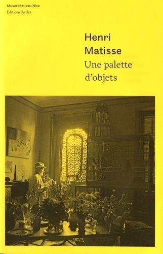 Henri Matisse : Une palette d'objets