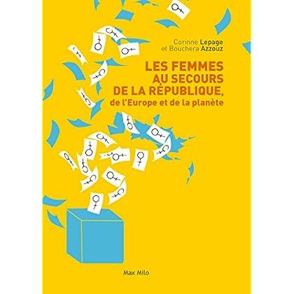 Les femmes au secours de la république, de l'Europe et de la planète: Essais - documents (ESSAIS-DOCUMENT)