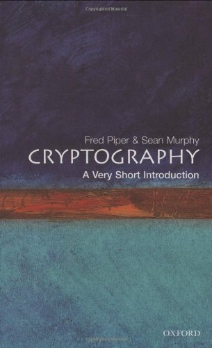 Cryptography: A Very Short Introduction by Piper, Fred, Murphy, Sean (2002) Paperback