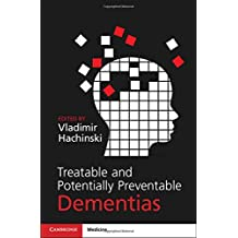 Treatable and Potentially Preventable Dementias